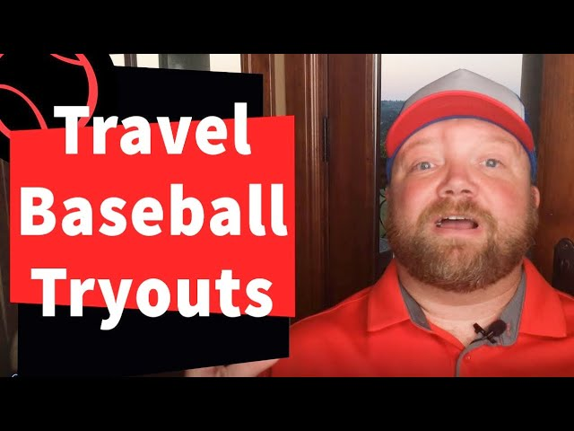 Travel Baseball Tryout Tips for All Ages